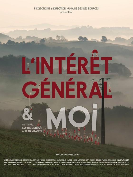 Affiche L'INTERÊT GÉNÉRAL & MOI